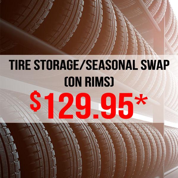 Tire Storage/Seasonal Swap (on rims*)