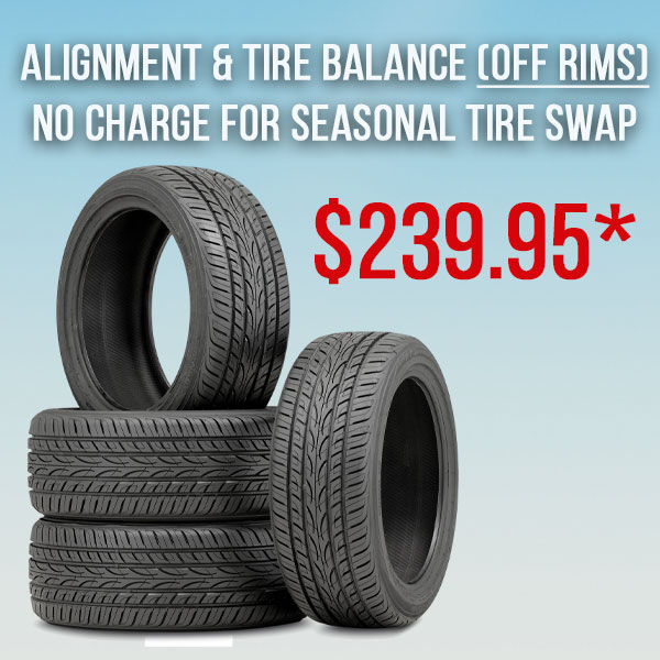 Alignment/Tire Balance incl. Tire Swap (off rims*)